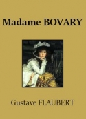 Gustave Flaubert: Madame Bovary (Version 3)