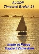 Algdp_timschel breizh 21: Imper et Passe_Vague à l'âme doré