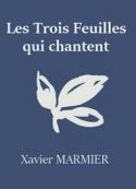 Xavier Marmier: Les Trois Feuilles qui chantent