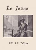 Emile Zola: Le Jeûne