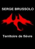 Serge Brussolo: Territoire de fièvre