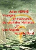 Jules Verne: Voyages Aventures Capitaine Hatteras 01 Anglais au Pôle nord