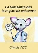 Claude Fée: La Naissance des faire-part de naissance