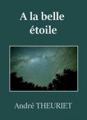André Theuriet: A la belle étoile