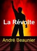 André Beaunier: La Révolte