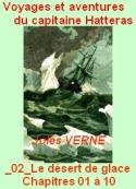 Jules Verne: Voyages Aventures Capitaine Hatteras, 02 Désert de glace, 01-10