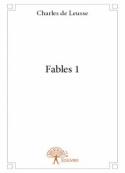 Charles de Leusse: Fables 1