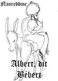 Ahikar - Nasreddine – Albert, dit Bébert