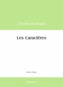 Charles de Leusse: Les caractères