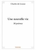 Charles de Leusse: Une nouvelle vie