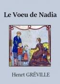 Henry Gréville: Le Voeu de Nadia