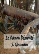 Jules Girardin: Le Canon démonté