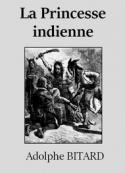 Adolphe Bitard: La Princesse indienne