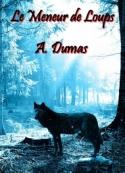 Alexandre Dumas: Le Meneur de Loups