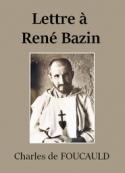 Charles de Foucauld: Lettre à René Bazin