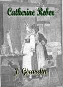 Jules Girardin: Catherine Reber