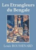 Louis Boussenard: Les Étrangleurs du Bengale