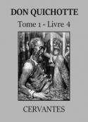 : Don Quichotte (Tome 01-Livre 04) Version 2
