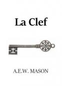 A.e.w. Mason : La Clef
