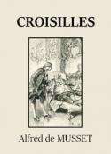 Alfred de Musset: Croisilles
