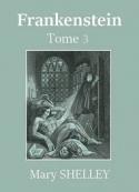 Mary Shelley: Frankenstein ou Le Prométhée moderne (Tome 3)