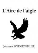 Johanna Schopenhauer: L'Aire de l'aigle