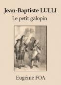 Eugénie Foa: Jean-Baptiste Lulli
