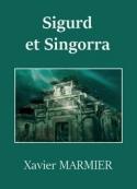 Xavier Marmier: Sigurd et Singorra