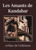 Arthur de  Gobineau: Les Amants de Kandahar