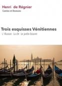 : Esquisses vénitiennes