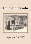 Alphonse Daudet: Un malentendu