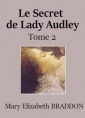 Mary Elizabeth Braddon: Le Secret de Lady Audley (Tome 2)