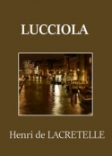 Henri de Lacretelle: Lucciola