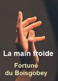Illustration: La main froide - Fortuné Du boisgobey