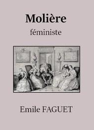 Emile Faguet - Molière féministe