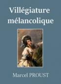 Marcel Proust: Villégiature mélancolique de madame de Breyves