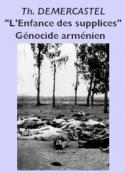 Thierry Demercastel: L'enfance des supplices (Génocide arménien)