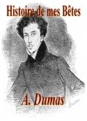 Alexandre Dumas: Histoire de mes bêtes