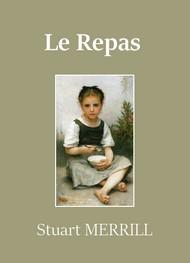 Stuart Merrill - Le Repas