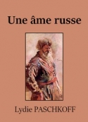 Lydie Paschkoff: Une âme russe