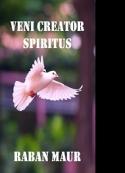 Raban Maur: VENI CREATOR SPIRITUS