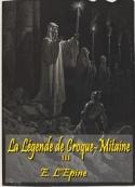 Ernest L'epine: La Légende de Croque-Mitaine III