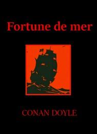 Arthur Conan Doyle - Fortune de mer
