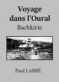 Voyage dans l'Oural (Bachkirie)