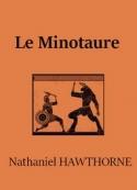Nathanael Hawthorne: Le Minotaure