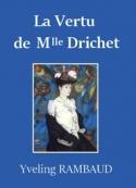 Yveling Rambaud: La Vertu de Mlle Drichet