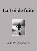 A.e.w. Mason : La Loi de fuite