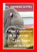 Thierry Demercastel: Les Sages et leur loi, Collection abolition corrida