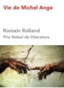 Romain Rolland: Vie de Michel Ange