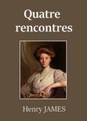 Henry James: Quatre rencontres